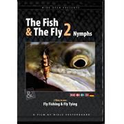 The Fish and The Fly 2, Nymphs